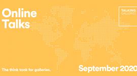 Foto Talking Galleries  Online Talks el proper mes de setembre 2020