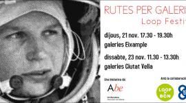 Foto RUTES PER GALERIES D'ART:LOOP FESTIVAL